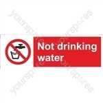 Not Drinking Water Sign - Self Adhesive Vinyl - 100mm x 300mm