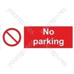 No Parking Sign - Self Adhesive Vinyl - 200mm x 600mm