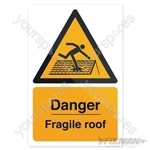 Danger Fragile Roof Sign - 200 x 300mm Rigid
