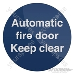 Automatic Fire Door Sign - 100 x 100mm Rigid PL