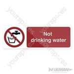 Not Drinking Water Sign - 300 x 100mm Self-Adhesive