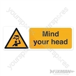 Mind Your Head Sign - 300 x 100mm Self-Adhesive